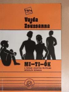 Vajda Zsuzsanna - MI-TI-ŐK [antikvár]