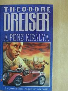 Theodore Dreiser - A pénz királya III. [antikvár]