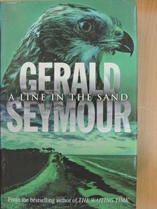 Gerald Seymour - A Line in the Sand [antikvár]