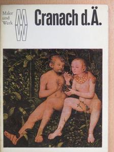 Ernst Ullmann - Lucas Cranach der Ältere [antikvár]