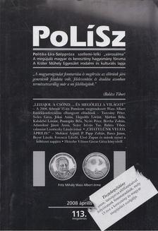 TURCSÁNY PÉTER - PoLíSz 2008. április [antikvár]