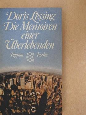 Doris Lessing - Die Memoiren einer Überlebenden [antikvár]