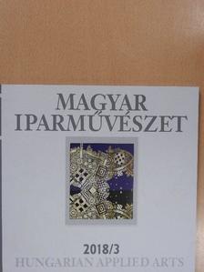 Antal Gábor - Magyar Iparművészet 2018/3. [antikvár]