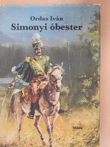 Ordas Iván - Simonyi óbester [antikvár]