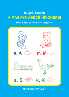 B. Gaál Katalin - A magyar ábécé hívóképei