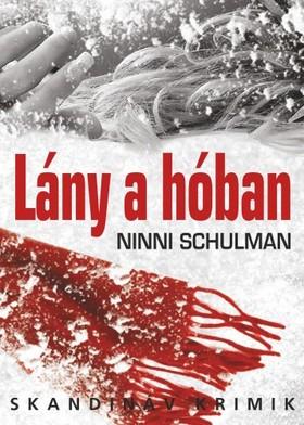 Ninni Schulman - Lány a hóban [eKönyv: epub, mobi]