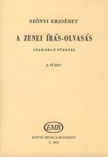 SZŐNYI ERZSÉBET - A ZENEI ÍRÁS-OLVASÁS GYAKORLÓ FÜZETEI 2. (30-46.LECKÉIG)