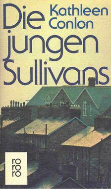 CONLON, KATHLEEN - Die jungen Sullivans [antikvár]