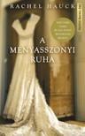 Rachel Hauck - A menyasszonyi ruha [eKönyv: epub, mobi]