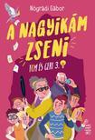 NÓGRÁDI GÁBOR - A Nagyikám zseni (Felújított kiadás)