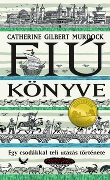 Catherine Gilbert Murdock - Fiú könyve [eKönyv: epub, mobi]