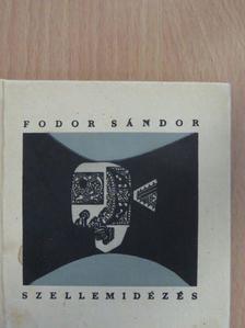 Fodor Sándor - Szellemidézés [antikvár]