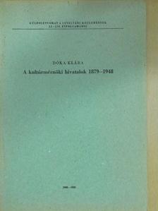 Dóka Klára - A kultúrmérnöki hivatalok 1879-1948 [antikvár]