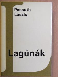 Passuth László - Lagúnák [antikvár]