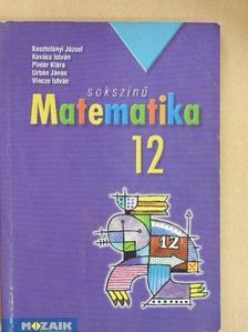 Kosztolányi József - Sokszínű matematika 12. [antikvár]