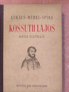 Lukács Lajos - Kossuth Lajos [antikvár]