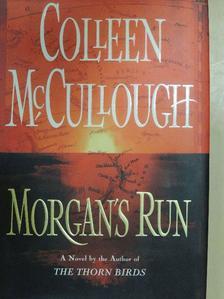 Colleen McCullough - Morgan's Run [antikvár]