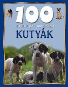 Dr. Mattenheim Gréta - 100 állomás 100 kaland - Kutyák