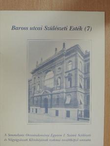 Dr. Berencsi György - Baross utcai Szülészeti Esték 7. [antikvár]