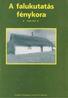 Pölöskei Ferenc - A falukutatás fénykora [antikvár]