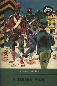LENGYEL BALÁZS - A szebeni fiúk [antikvár]