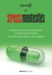 Davidji - Stresszmentesítés [eKönyv: epub, mobi]