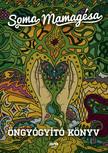 SOMA MAMAG - Öngyógyító könyv [eKönyv: epub, mobi]