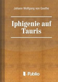 Johann Wolfgang Goethe - Iphigenie auf Tauris [eKönyv: pdf, epub, mobi]