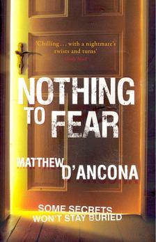 D''Ancona, Matthew - Nothing To Fear [antikvár]