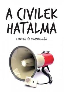 (szerk.) Antal Attila - A civilek hatalma [eKönyv: epub, mobi]