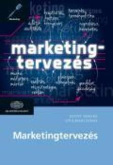 Keszey Tamara, Gyulavári Tamás - Marketingtervezés