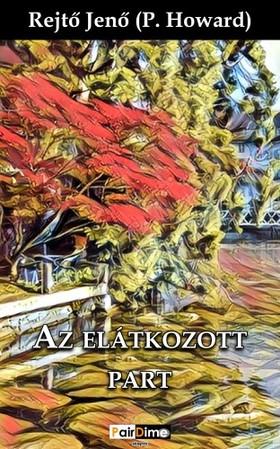 REJTŐ JENŐ - Az elátkozott part [eKönyv: epub, mobi]