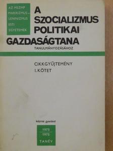 A. N. Barkovszkij - A szocializmus politikai gazdaságtana tanulmányozásához I. [antikvár]