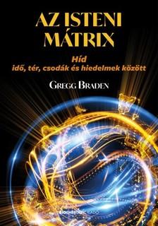 Gregg Braden - Az isteni mátrix [eKönyv: epub, mobi]