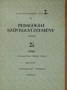 Ábrahám István - Pedagógiai szöveggyűjtemény 2/2. [antikvár]