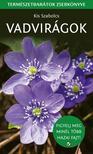Kiss Szabolcs - Vadvirágok - Természetbarátok zsebkönyve
