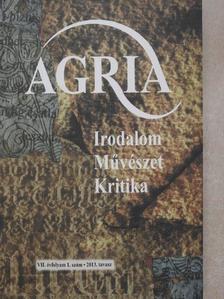Agócs Sándor - Agria 2013. tavasz [antikvár]