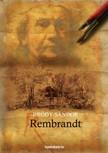 Bródy Sándor - Rembrandt [eKönyv: epub, mobi]