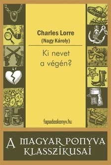CHARLES LORRE - Ki nevet a végén? [eKönyv: epub, mobi]