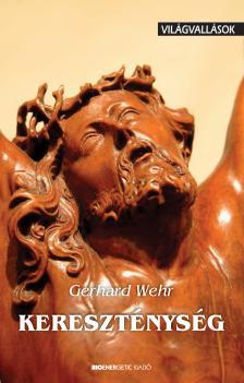 WEHR, GERHARD - KERESZTÉNYSÉG - VILÁGVALLÁSOK