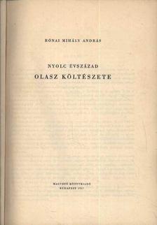 Rónai Mihály András - Nyolc évszázad olasz költészete [antikvár]
