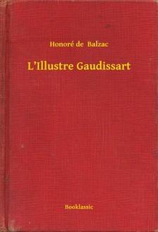 Honoré de Balzac - L'Illustre Gaudissart [eKönyv: epub, mobi]