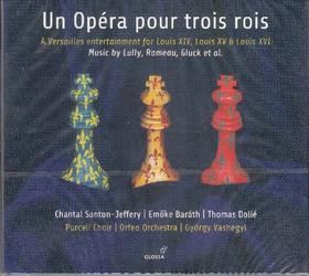 LULLY,RAMEAU,DESTOUCHES,MONDONVILLE... - UN OPÉRA POUR TROIS ROIS,2 CD