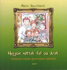 Milutin Ðurièkoviæ - Hogyan nőttek fel az ikrek - Humoros mesék gyerekek számára