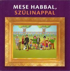 Gévai Csilla - Mese habbal, szülinappal [antikvár]