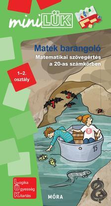 Matek barangoló - Matematikai feladatok 1-2. osztályosoknak - MiniLük