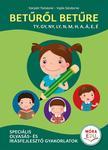 Betűről betűre 2. - Speciális olvasás- és írásfejlesztő gyakorlatok