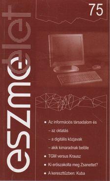 Andor László - Eszmélet 75 [antikvár]