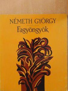 Németh György - Fagyöngyök [antikvár]