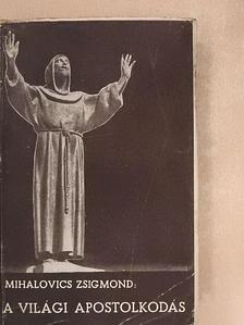 Dr. Halász Pál - A világi apostolkodás kézikönyve [antikvár]